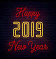 2019 happy new year neon vector image vector image