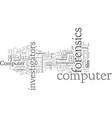 computer forensics investigators vector image vector image