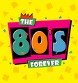 80s forever vector image