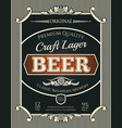 beer or craft lager label of brewery alcohol drink vector image vector image