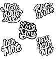 just love me love more love you rise in love made vector image vector image