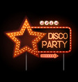 neon sign of disco star and neon text disco party vector image vector image