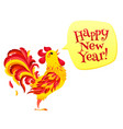 red fiery rooster with speech bubble and happy new vector image
