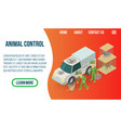 animal control concept banner isometric style vector image