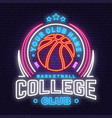 basketball college club neon design or emblem vector image