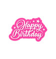 happy birthday phrase vector image