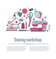 sewing workshop concept vector image vector image