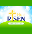 he is risen card vector image vector image