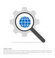 world globe icon search glass with gear symbol vector image vector image