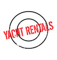 yacht rentals rubber stamp vector image vector image