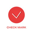 check round mark flat icon tick symbol vector image vector image