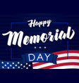 happy memorial day may 31 dark banner vector image vector image