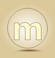 letter m lowercase round golden icon on light vector image