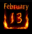 thirteenth february in calendar of fire icon on vector image vector image