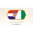 croatia vs nigeria group d football competition vector image vector image