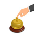 hand pressing hotel reception bell isometric vector image