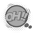 oh comic speech bubble icon monochrome vector image vector image