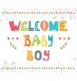 Welcome baby boy Baby boy arrival postcard Baby vector image vector image