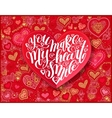 you make my heart smile calligraphy design on red vector image vector image