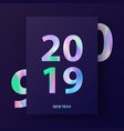 new year card with holographic text 2019 vector image vector image