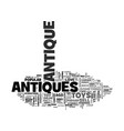 antiques collectibles where to find text word vector image vector image