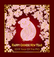 happy chinese new year 2019 card with pig vector image vector image