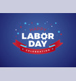 happy labor day celebration text - usa vector image vector image