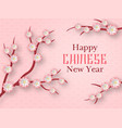 paper sakura happy chinese new year greeting vector image