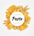 pasta background realistic italian cuisine dry vector image