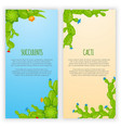 set of 2 vertical banners with cactuses and vector image vector image