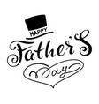 happy fathers day text lettering for greeting card vector image vector image