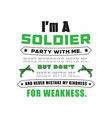 soldier quote and saying i am a soldier vector image vector image