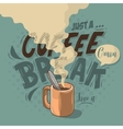 Just A Coffee Break Motivational Label Cool vector image