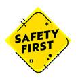 safety first creative banner danger surveillance vector image