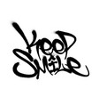 sprayed keep smile font graffiti with overspray in vector image vector image