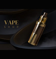 vape advertising realistic electronic cigarette vector image