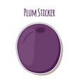 purple plum sticker ripe fruit label vector image vector image
