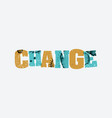 change concept stamped word art vector image