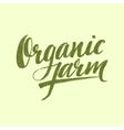 Organic Farm Modern brush lettering vector image vector image