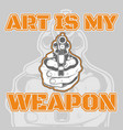 Quote about gunart is my weapon hand drawing