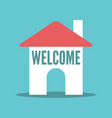 house with welcome text vector image vector image