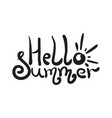 cute doodle hello summer lettering with sun vector image
