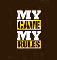 man cave rules creative poster design concept vector image