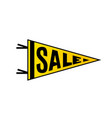 sale banner design bright yellow color pennant vector image vector image