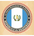 Vintage label cards of Guatemala flag vector image vector image