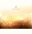 abstract golden light glittering and bokeh vector image vector image