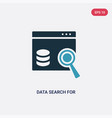 two color data search for interface icon from vector image vector image