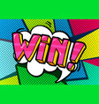 win message in pop art style vector image