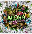 aloha hand drawn cartoon doodle vector image