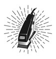 hair clipper with rays in vintage style vector image vector image